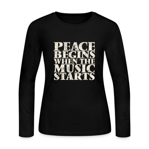 Peace Begins When The Music Starts - Music Quote - Women's Long Sleeve Jersey T-Shirt
