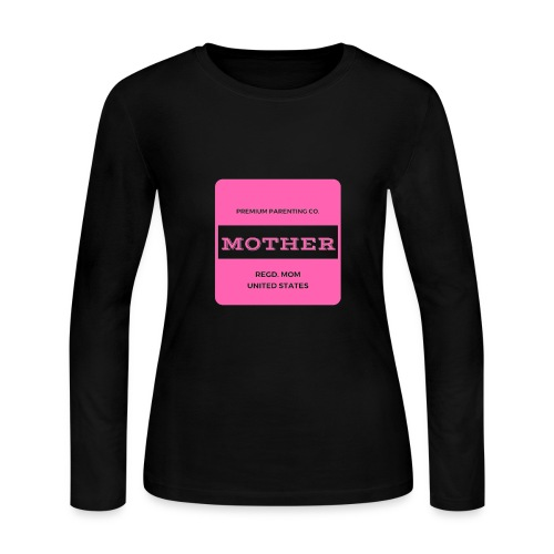 Mother Premium Parenting - Women's Long Sleeve Jersey T-Shirt