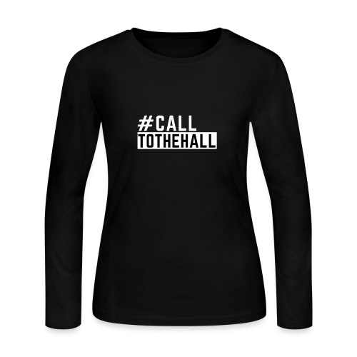 CALL TO THE HALL - Women's Long Sleeve Jersey T-Shirt