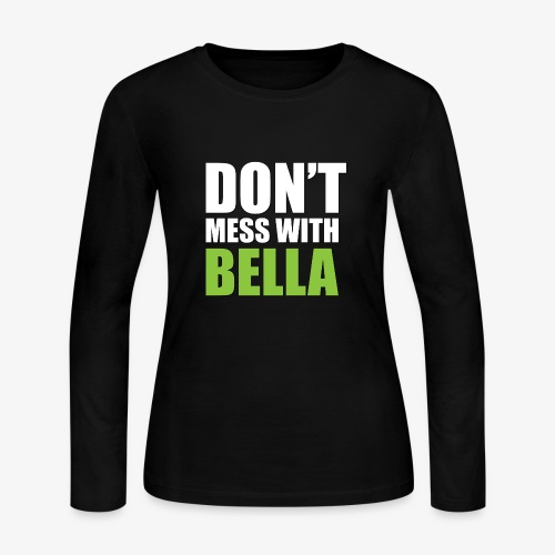 dog bandana dont mess with bella light green - Women's Long Sleeve Jersey T-Shirt