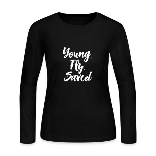 Young Fly Saved - Women's Long Sleeve Jersey T-Shirt