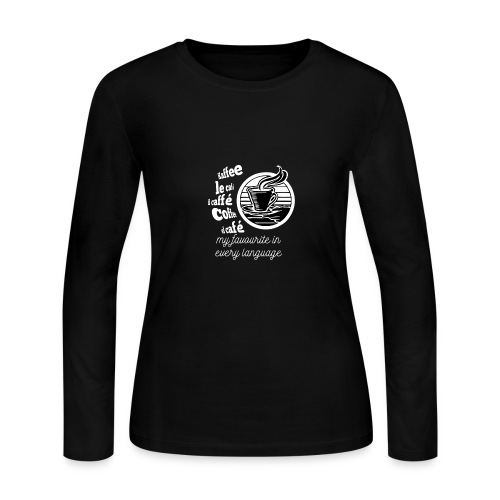 I love Coffee in every language - Women's Long Sleeve Jersey T-Shirt