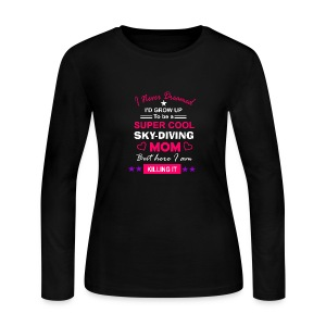 Supercool Skydiver mom - Women's Long Sleeve Jersey T-Shirt