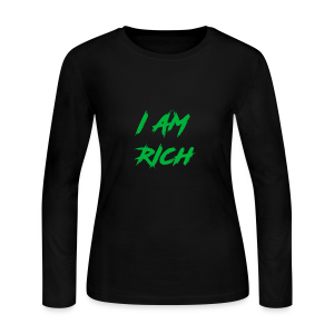 I AM RICH (WASTE YOUR MONEY) - Women's Long Sleeve Jersey T-Shirt