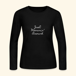 Just Mommin - Women's Long Sleeve Jersey T-Shirt