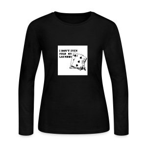 I don't even fold my laundry - Women's Long Sleeve Jersey T-Shirt
