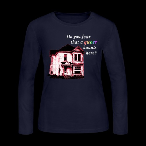 Do You Fear that a Queer Haunts Here - Women's Long Sleeve Jersey T-Shirt