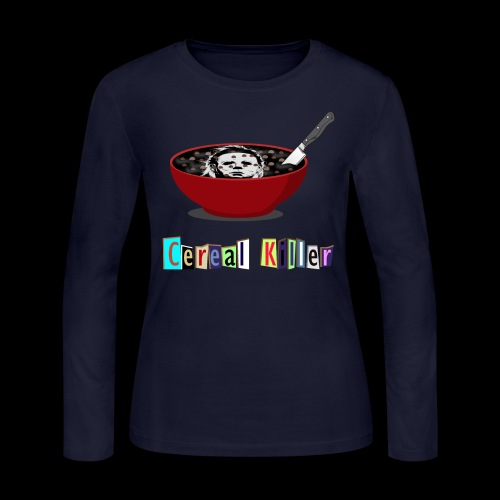 Cereal Killer | Funny Halloween Horror - Women's Long Sleeve Jersey T-Shirt