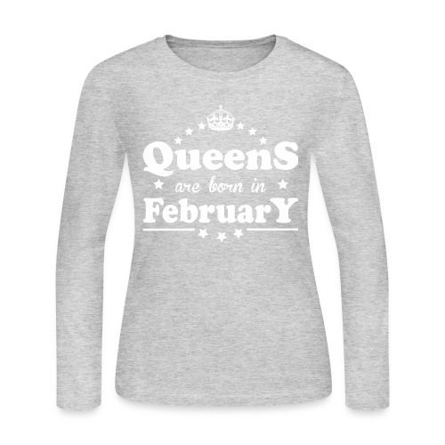 Queens are born in February - Women's Long Sleeve Jersey T-Shirt