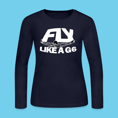 Fly Like a G 6 - Women's Long Sleeve Jersey T-Shirt
