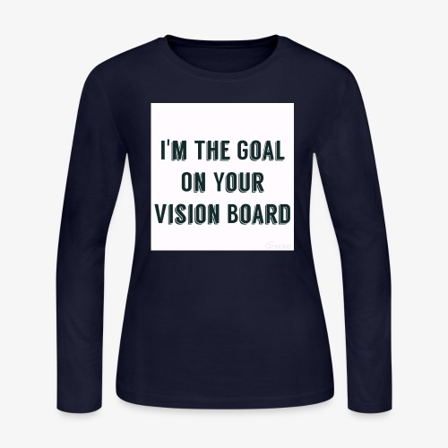 I'm YOUR goal - Women's Long Sleeve Jersey T-Shirt