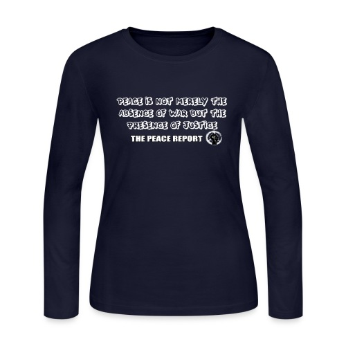 The Peace Report Signature Quote - Women's Long Sleeve Jersey T-Shirt