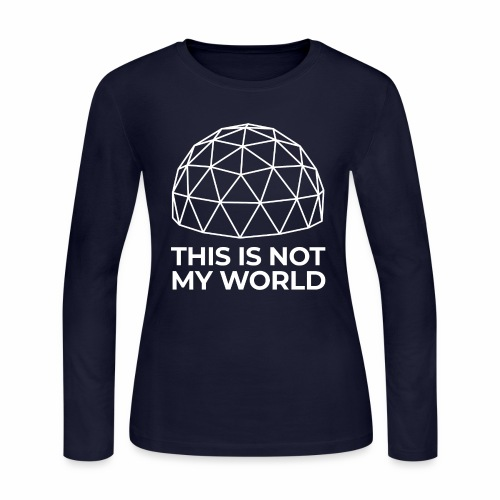 This Is Not My World - Women's Long Sleeve Jersey T-Shirt