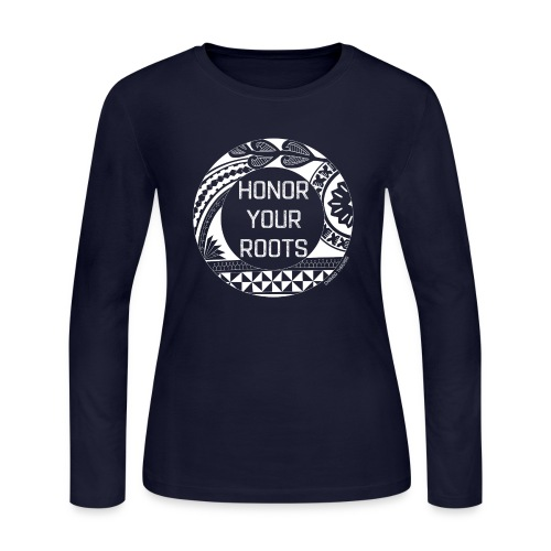 Honor Your Roots (White) - Women's Long Sleeve Jersey T-Shirt