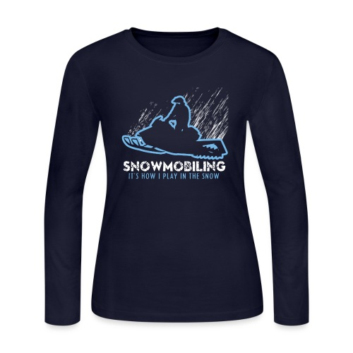 Snowmobile How I Play - Women's Long Sleeve Jersey T-Shirt