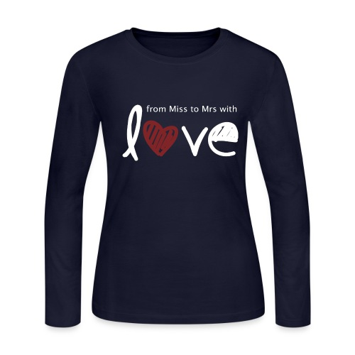 From Miss To Mrs - Women's Long Sleeve Jersey T-Shirt