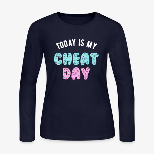 Today Is My Cheat Day - Women's Long Sleeve Jersey T-Shirt