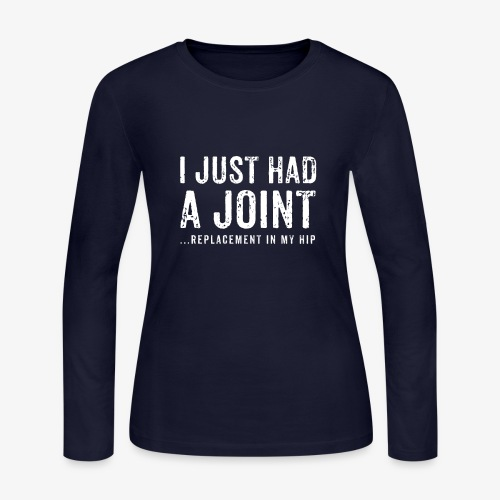 JOINT HIP REPLACEMENT FUNNY SHIRT - Women's Long Sleeve Jersey T-Shirt