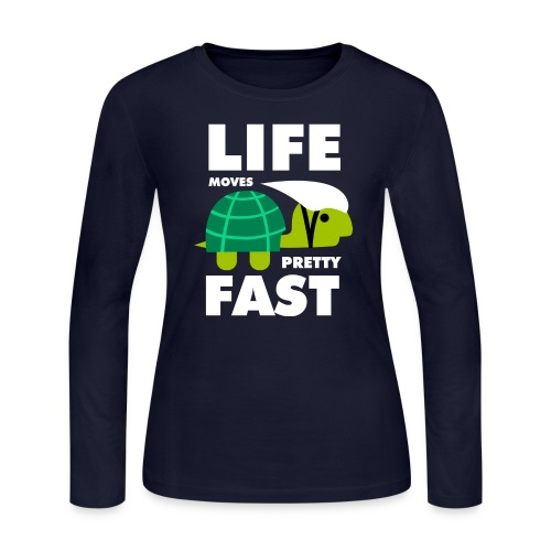 Life moves pretty fast - Women's Long Sleeve Jersey T-Shirt