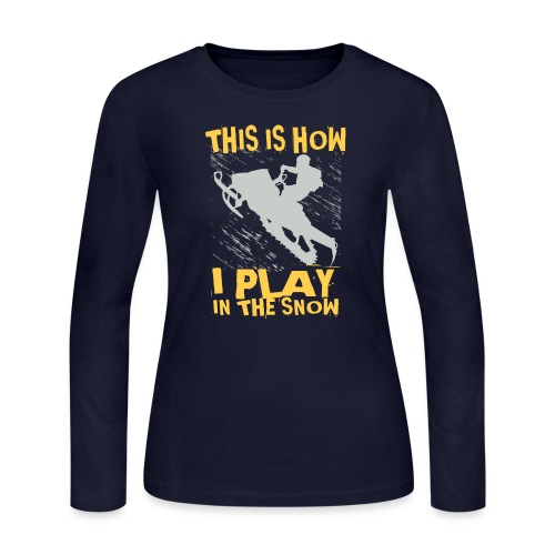Snowmobile Snow Play - Women's Long Sleeve Jersey T-Shirt