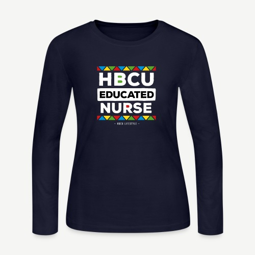 HBCU Educated Nurse - Women's Long Sleeve Jersey T-Shirt