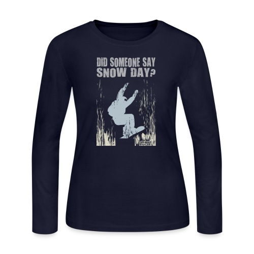 Snowboarding Snow Day - Women's Long Sleeve Jersey T-Shirt