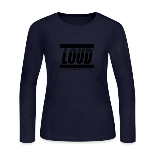 LOUD - Women's Long Sleeve Jersey T-Shirt