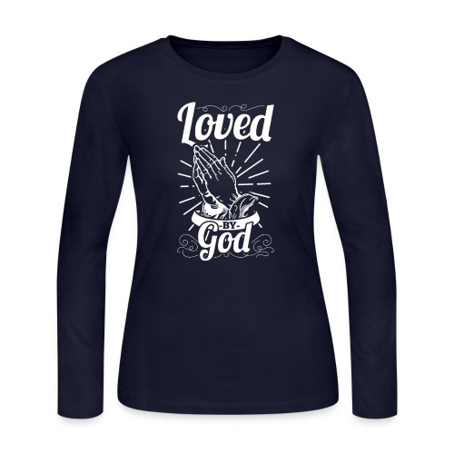 Loved By God (White Letters) - Women's Long Sleeve Jersey T-Shirt