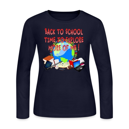 BACK TO SCHOOL, TIME TO EXPLORE MORE OF ME ! - Women's Long Sleeve Jersey T-Shirt