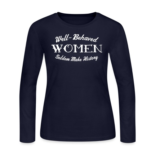 well behaved - Women's Long Sleeve Jersey T-Shirt
