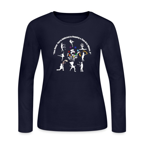 You Know You're Addicted to Hooping - White - Women's Long Sleeve T-Shirt