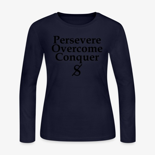 Persevere, Overcome, Conquer - Women's Long Sleeve Jersey T-Shirt