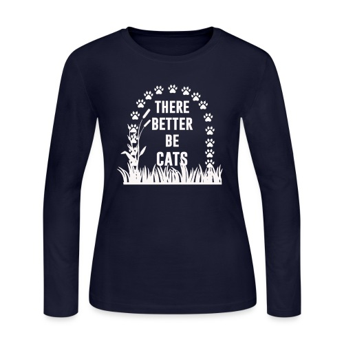There better be cats - Women's Long Sleeve Jersey T-Shirt