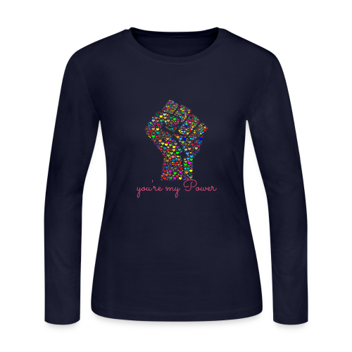 You are my Power - Women's Long Sleeve Jersey T-Shirt