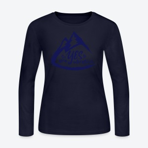 Say Yes to Adventure - Dark - Women's Long Sleeve Jersey T-Shirt