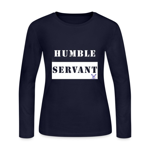 Humble Servant - Women's Long Sleeve Jersey T-Shirt