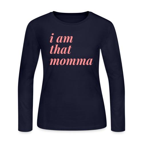 I AM That Momma - Women's Long Sleeve Jersey T-Shirt