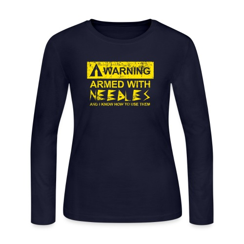 WARNING Armed With Needles - Women's Long Sleeve Jersey T-Shirt
