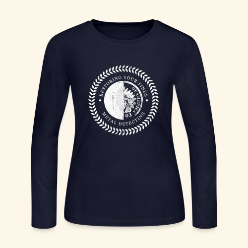 Restoring Your Finds - Metal Detecting - Women's Long Sleeve Jersey T-Shirt