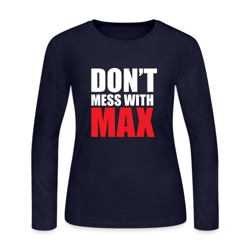 dog bandana dont mess with max - Women's Long Sleeve Jersey T-Shirt