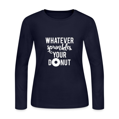 Whatever Sprinkles Your Donut - Women's Long Sleeve Jersey T-Shirt