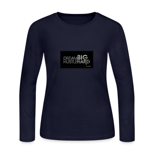 hustle dream big - Women's Long Sleeve Jersey T-Shirt