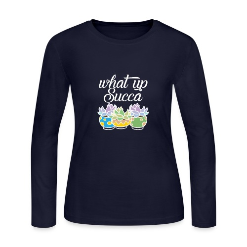 What Up Succa - Women's Long Sleeve Jersey T-Shirt