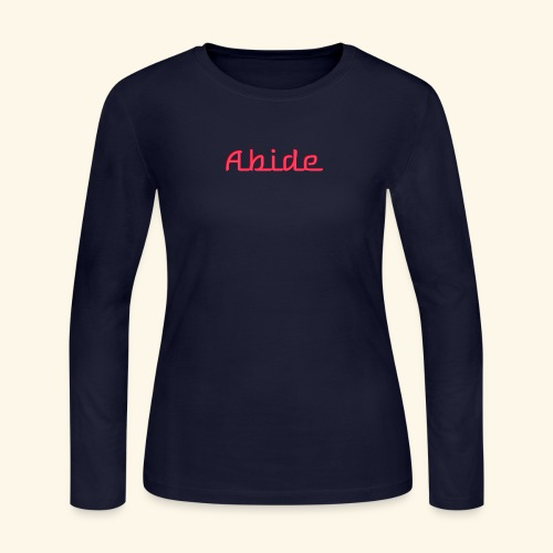 Abide: He Is The Vine, We Are The Branches - Women's Long Sleeve Jersey T-Shirt