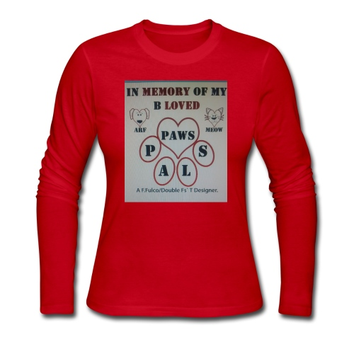 It's About Those Whos' Pooches & Cats Had Passed - Women's Long Sleeve Jersey T-Shirt