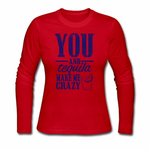 09 you and tequila copy - Women's Long Sleeve Jersey T-Shirt