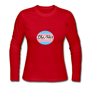 She/Her - Women's Long Sleeve Jersey T-Shirt