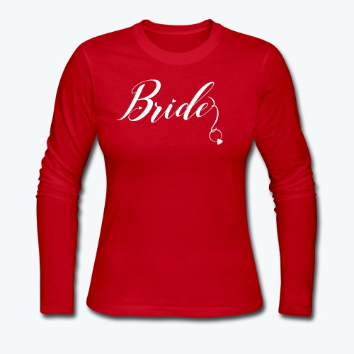 VaRod Designs Bride Tee in white letters - Women's Long Sleeve Jersey T-Shirt