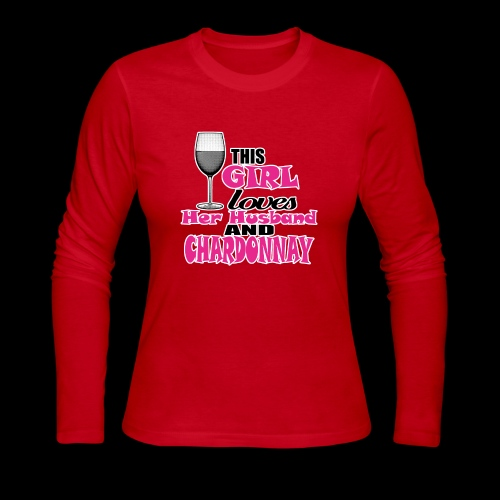 this girl loves her husband and chardonnay - Women's Long Sleeve Jersey T-Shirt
