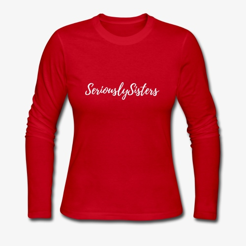 Seriously Sisters Logo - Women's Long Sleeve Jersey T-Shirt